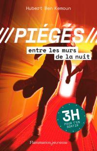 Piégés (Tome 2) - Entre les murs de la nuit