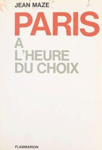 Paris à l'heure du choix