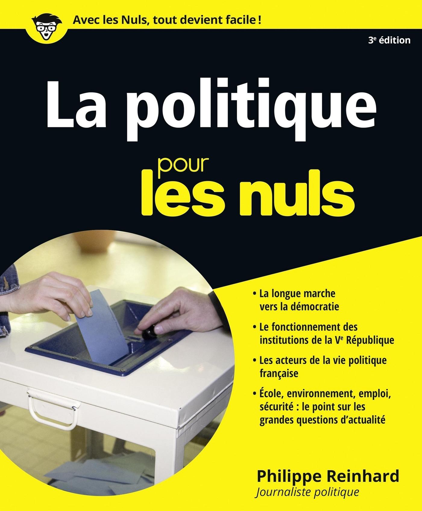 La Politique pour les Nuls, 3e | REINHARD, Philippe