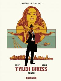 Tyler Cross - tome 3 - Miami
