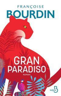 Gran Paradiso | BOURDIN, Françoise. Auteur