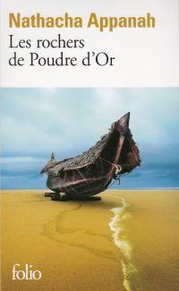 Les Rochers de Poudre d'Or | Appanah, Nathacha (1973-....). Auteur