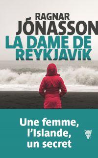 La dame de Reykjavik | Jónasson, Ragnar. Auteur