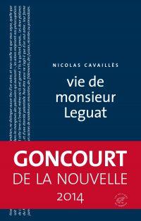 Vie de monsieur Leguat | Cavaillès, Nicolas (1981-....). Auteur