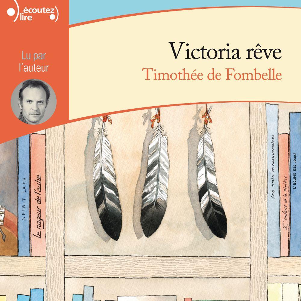Victoria rêve |
