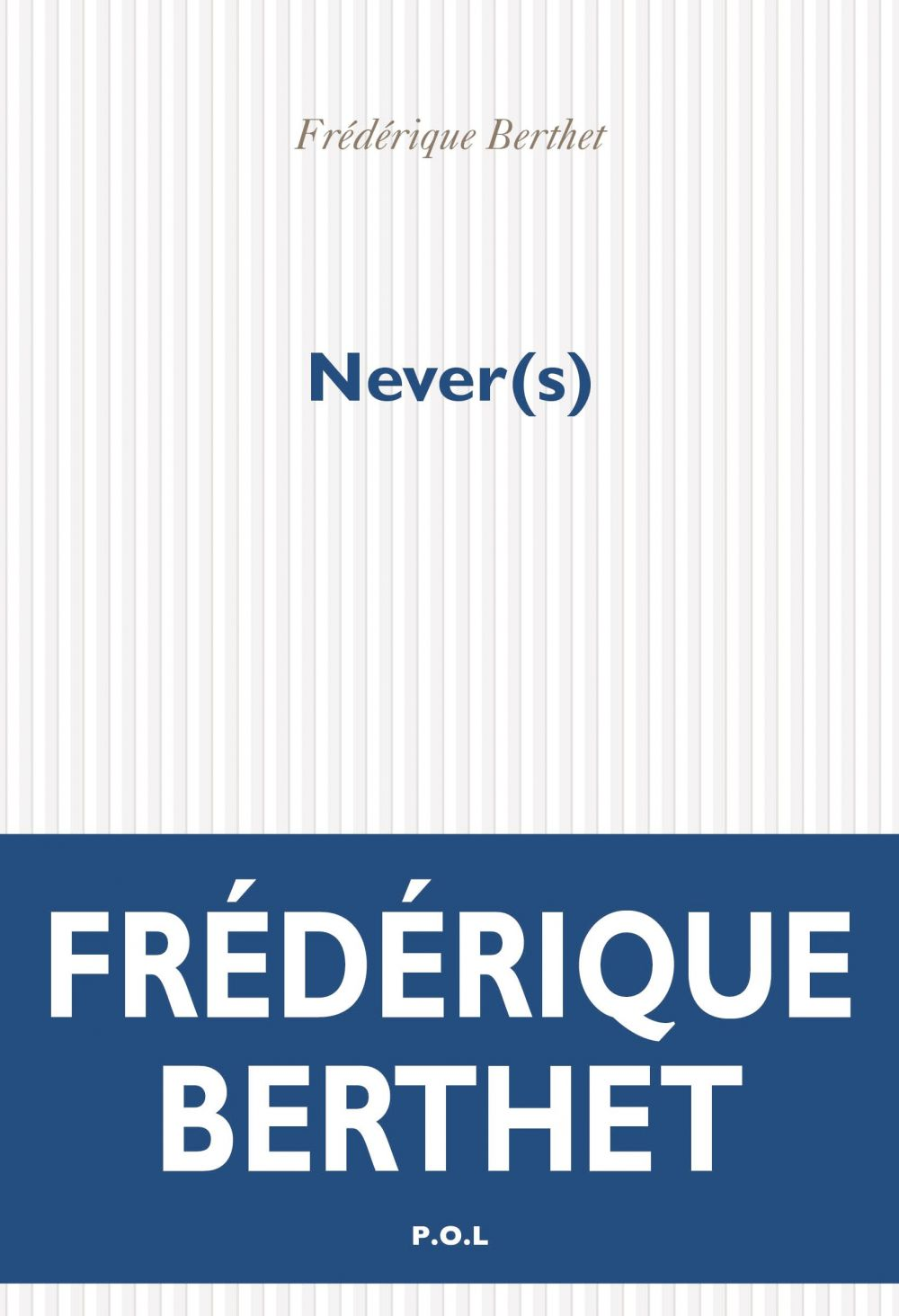 Never(s) |