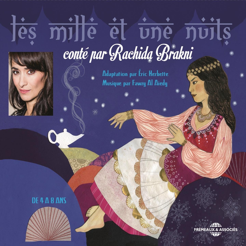 Les mille et une nuits, conté par Rachida Brakni