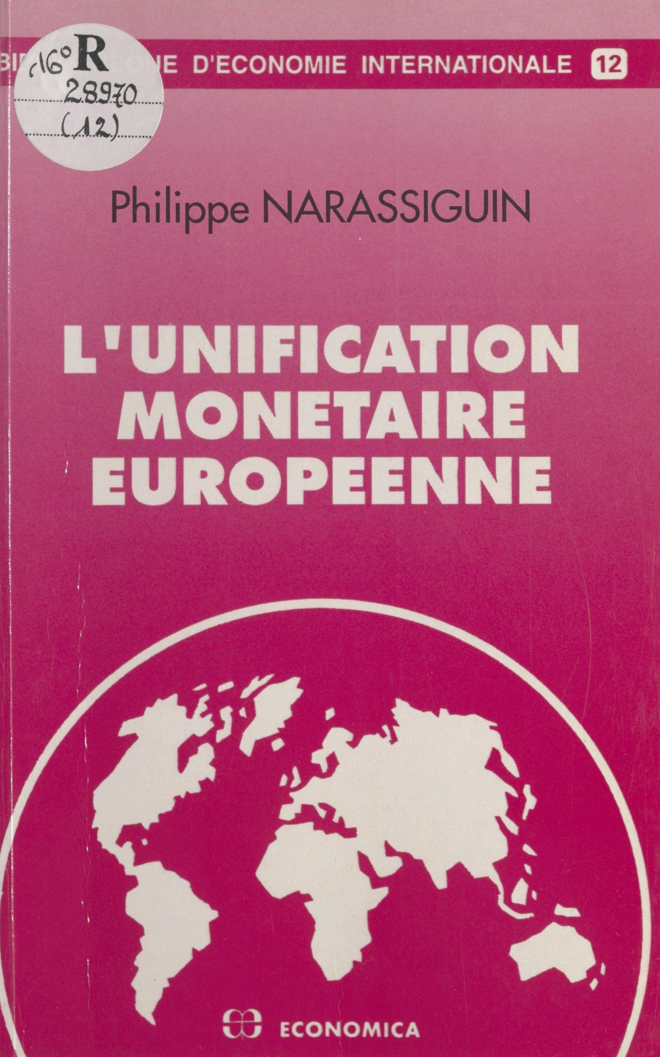 L'Unification monétaire européenne