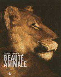 Beauté animale : L'album de...