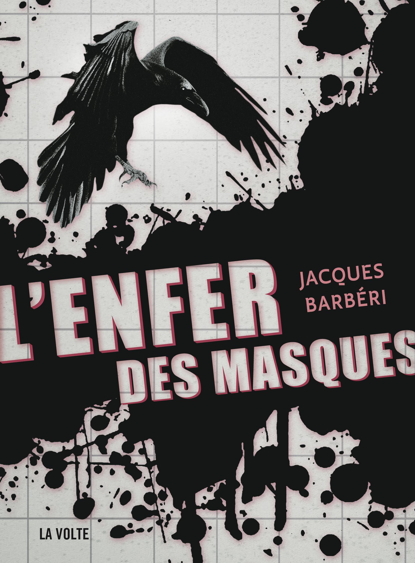 L'Enfer des masques