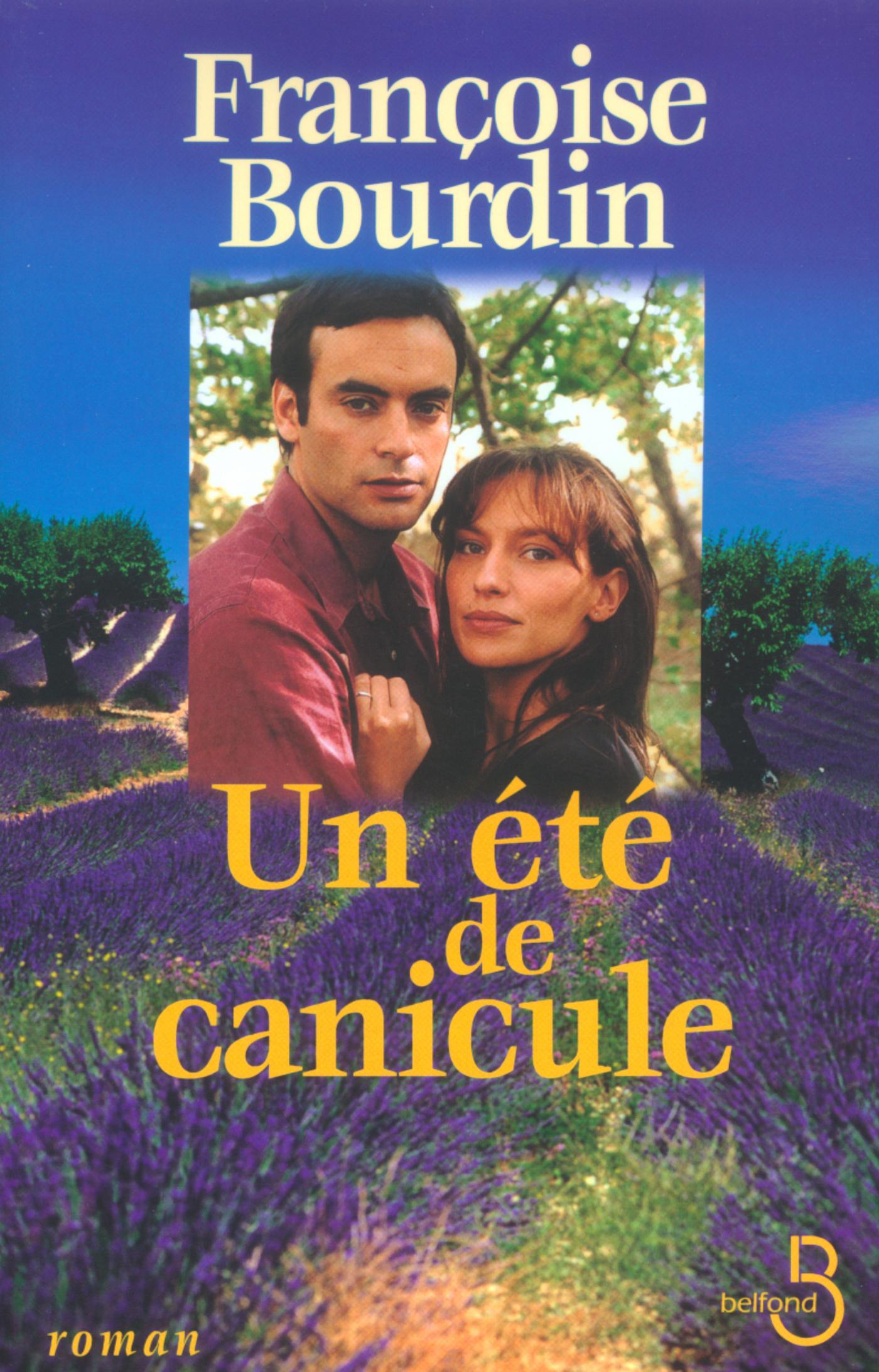 Un été de canicule | BOURDIN, Françoise