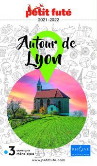 AUTOUR DE LYON 2021 Petit Futé
