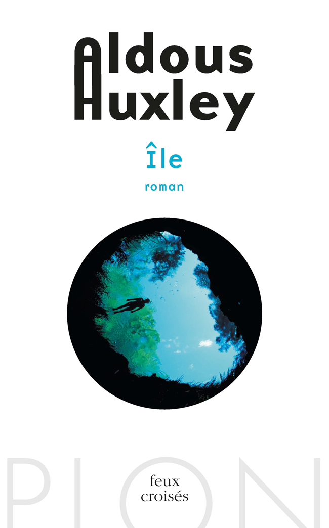 Île | HUXLEY, Aldous