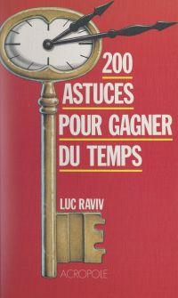 200 astuces pour gagner du ...