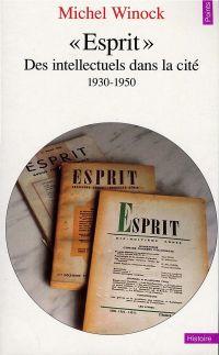"""""""Esprit"""". Des intellectuels..."""