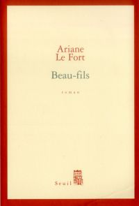Beau-fils | Le Fort, Ariane (1960-....). Auteur