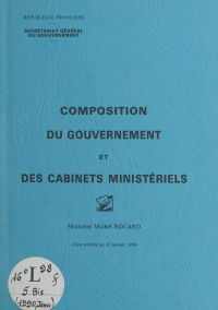 Composition du gouvernement...