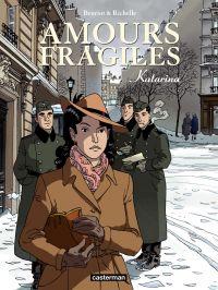Amours fragiles (Tome 4) - Katarina