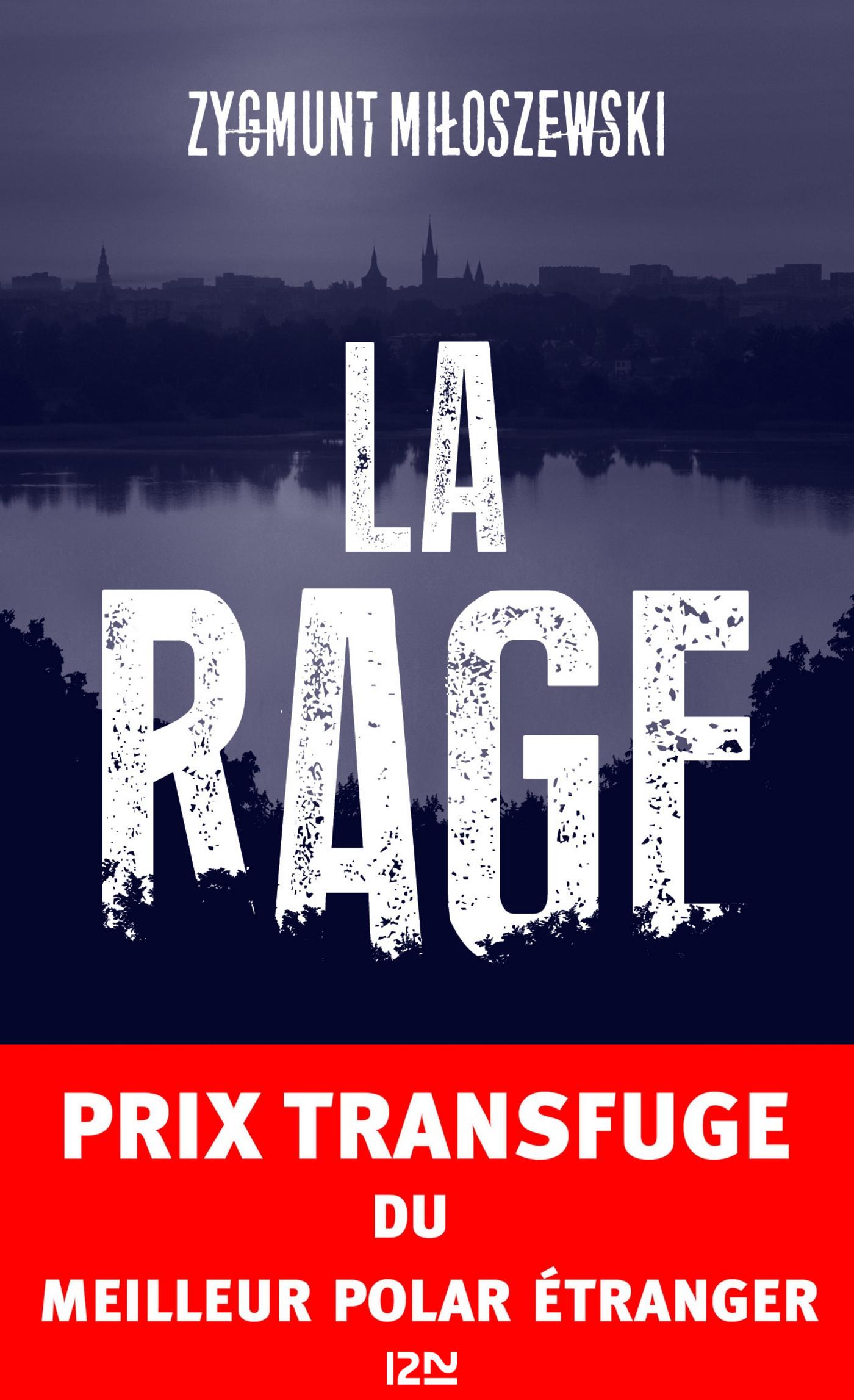 La Rage | MILOSZEWSKI, Zygmunt