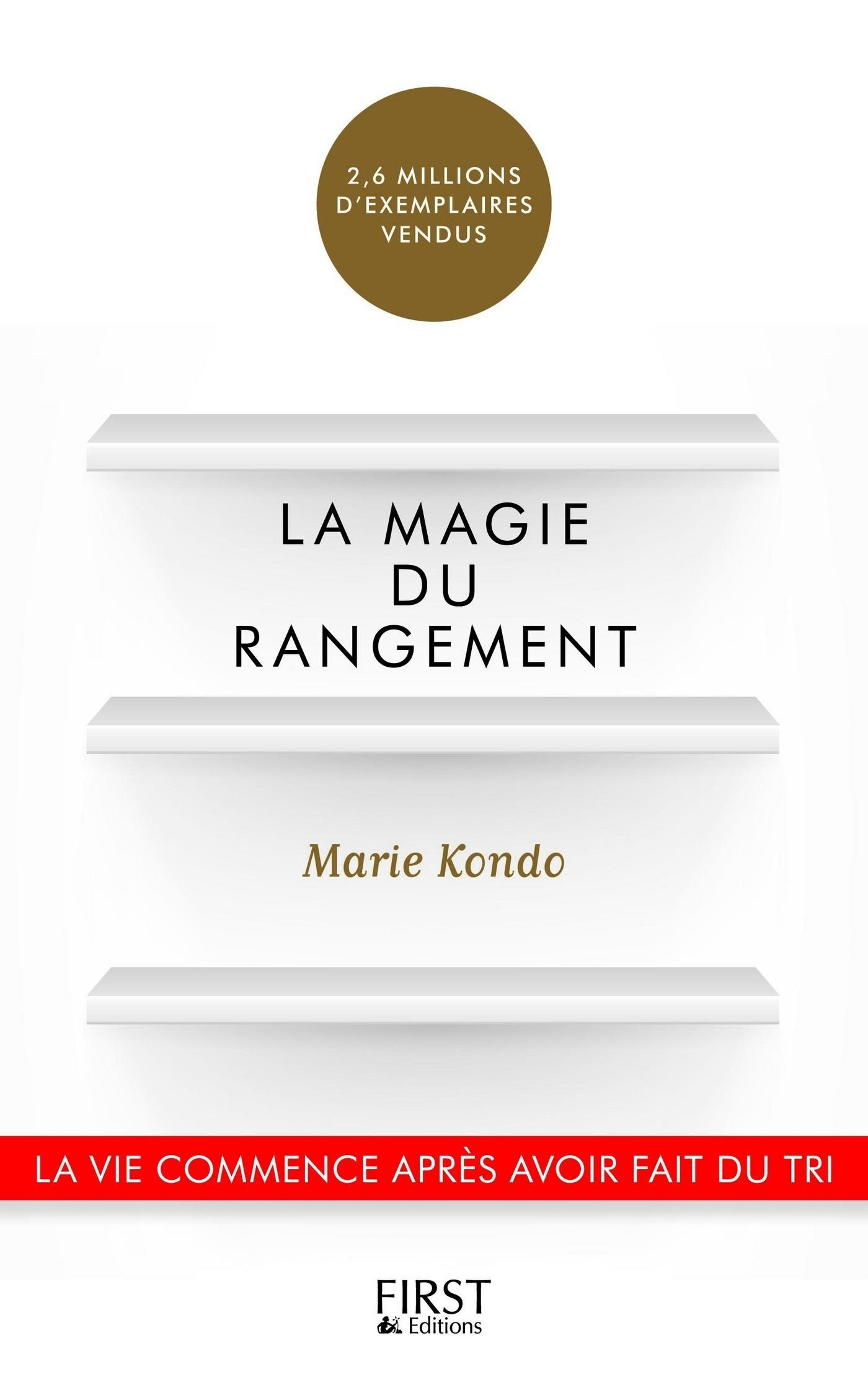 La Magie du rangement | KONDO, Marie
