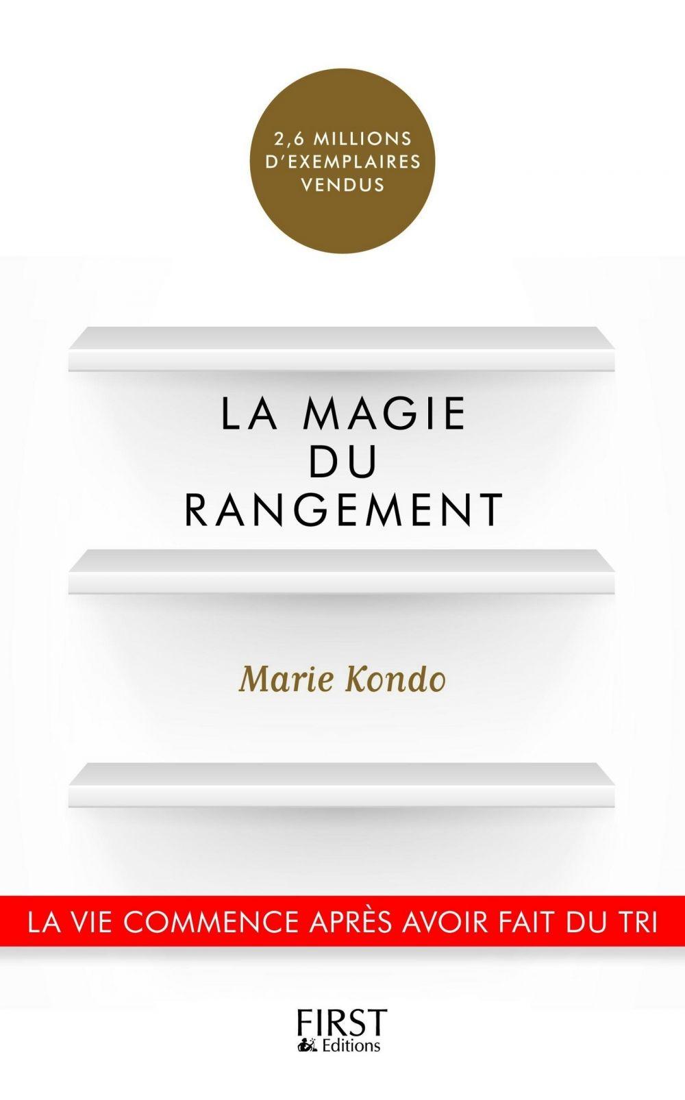 La Magie du rangement | KONDO, Marie. Auteur
