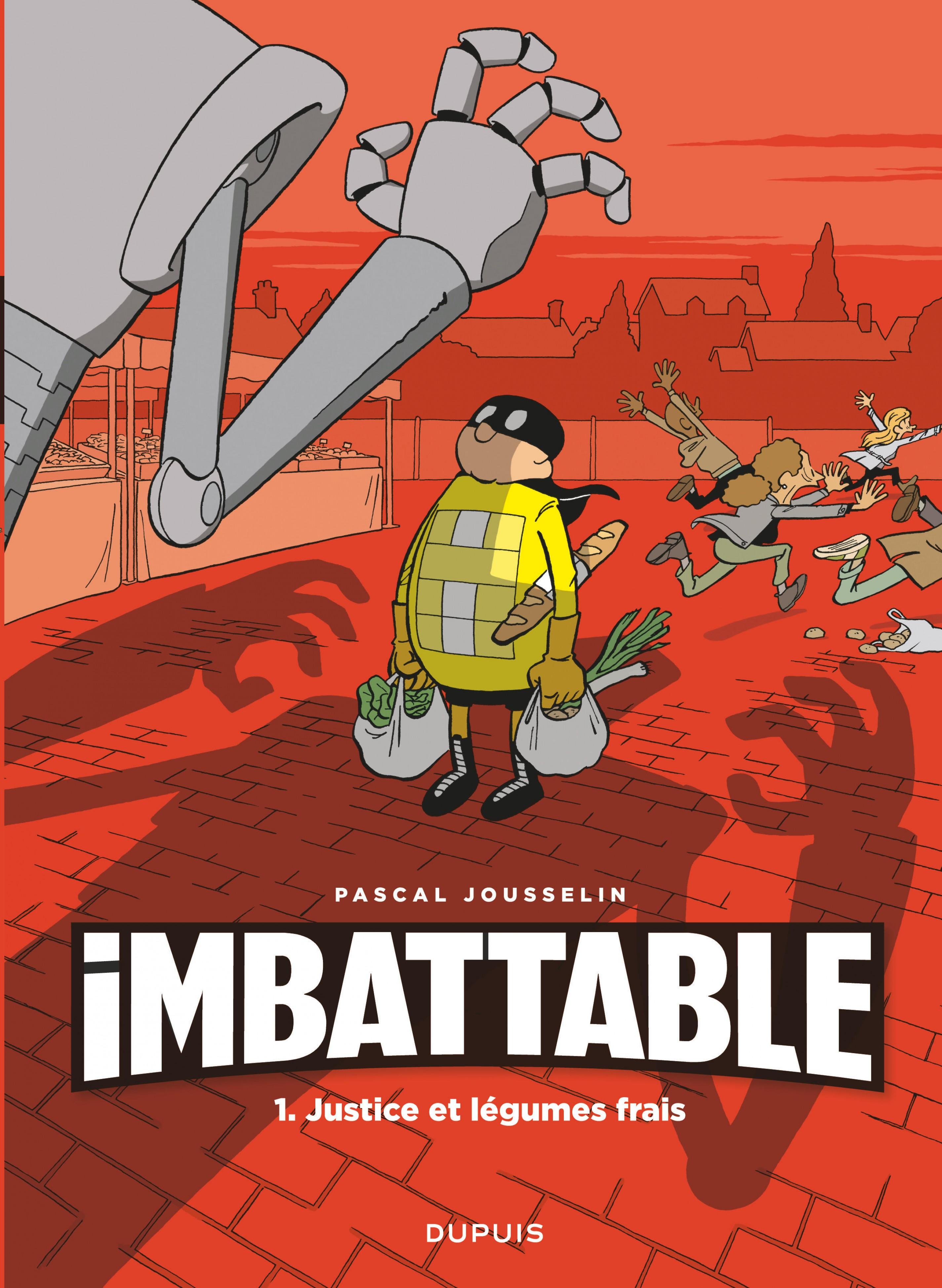 Imbattable - Tome 1 - Justice et légumes frais | Jousselin,