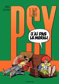 Les Psy - Tome 4 - J'AI PAS LE MORAL!