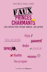 Faux princes charmants : le...