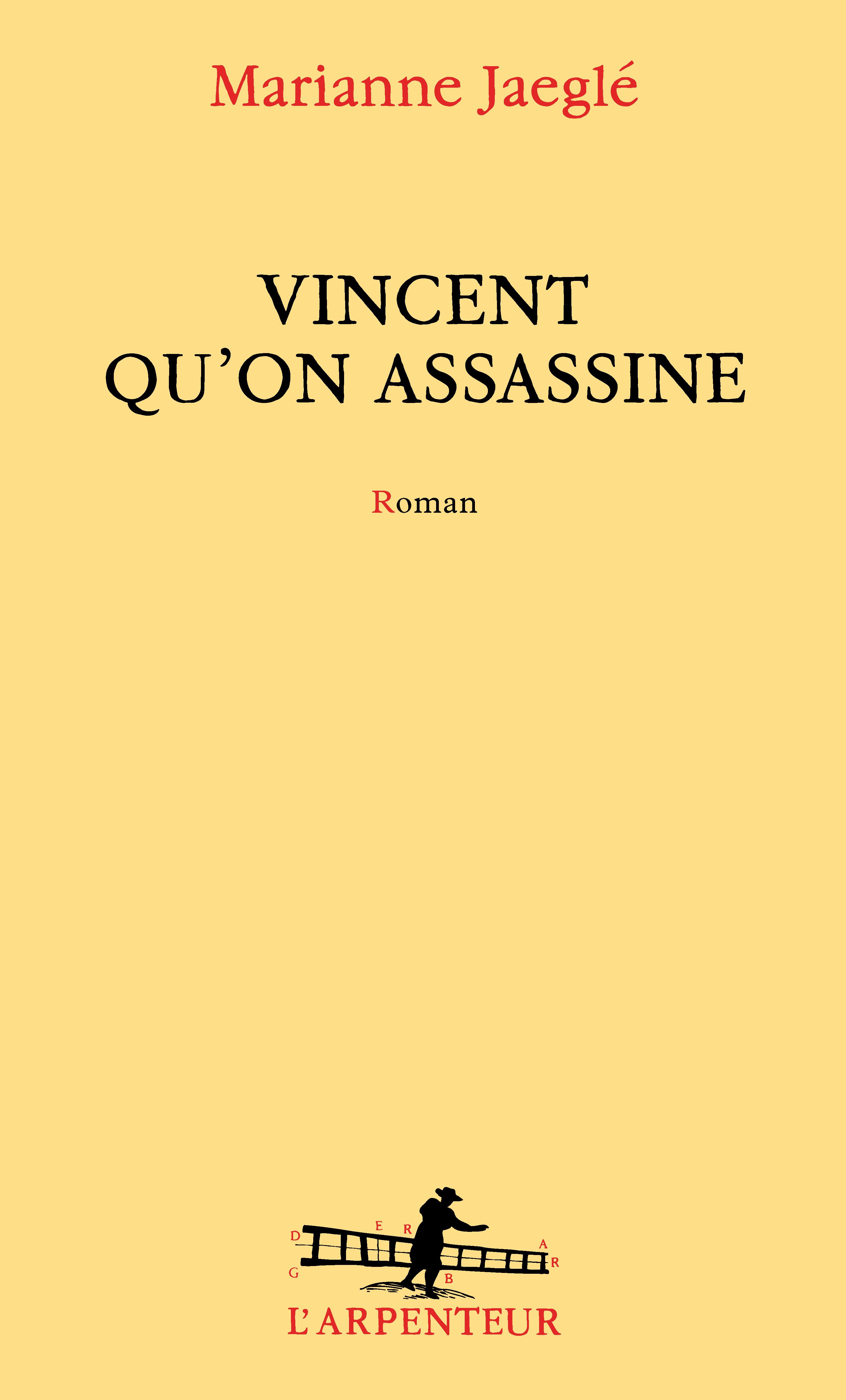 Vincent qu'on assassine | Jaeglé, Marianne