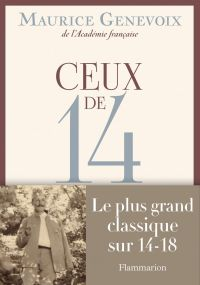 Ceux de 14 | Genevoix, Maurice. Auteur