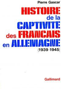 Histoire de la captivité des Français en Allemagne