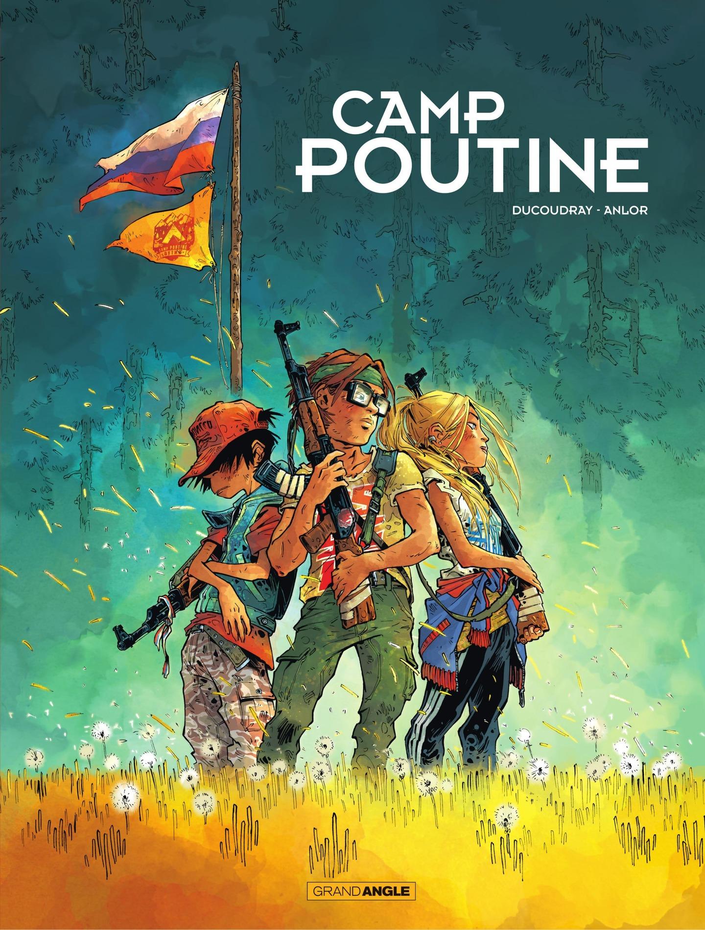 Camp Poutine - Volume 1