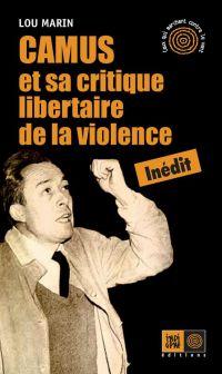 Camus et sa critique libertaire de la violence