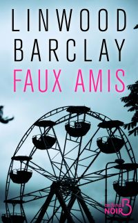 Faux amis | BARCLAY, Linwood