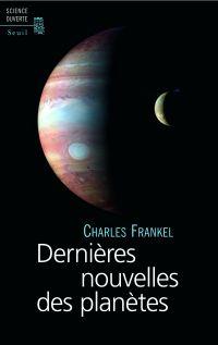 Dernières Nouvelles des planètes