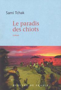 Le paradis des chiots | Tchak, Sami. Auteur