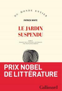 Le jardin suspendu | White, Patrick (1912-1990). Auteur
