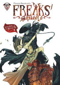 Freaks' Squeele - Tome 3 - Le Tango de la mort | Florent Maudoux, . Auteur