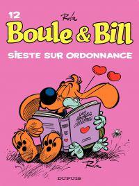 Boule et Bill - Tome 12 - Sieste sur ordonnance