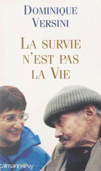 La survie n'est pas la vie
