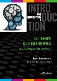 Le temps des neurones