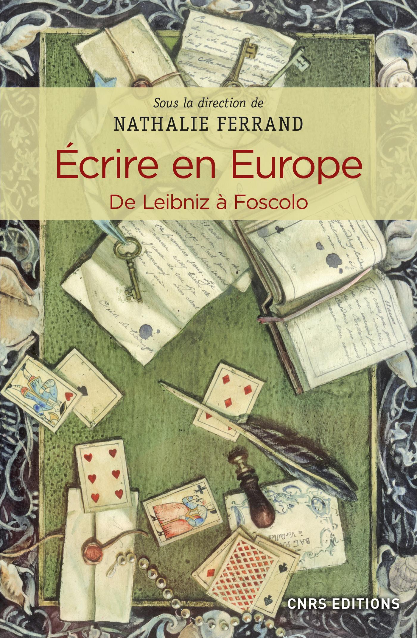 Ecrire en Europe. De Leibniz ? Foscolo