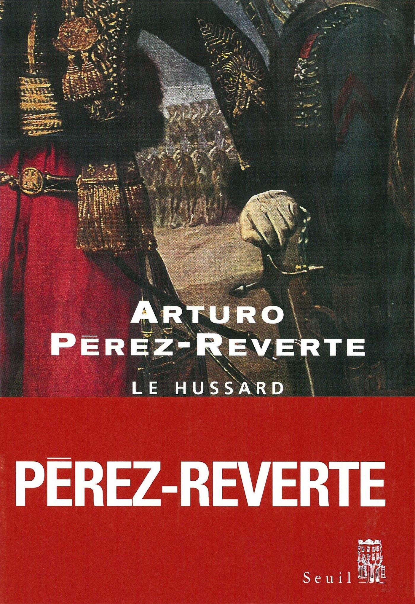 Le Hussard | Pérez-Reverte, Arturo