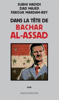 Dans la tête de Bachar al-Assad | Hadidi, Subhi. Auteur