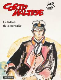Corto Maltese (Tome 1) - La Ballade de la mer salée | Pratt, Hugo (1927-1995). Auteur