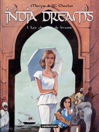 India Dreams (Tome 1) - Les...