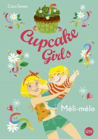Cupcake Girls - tome 7   SIMON, Coco. Auteur