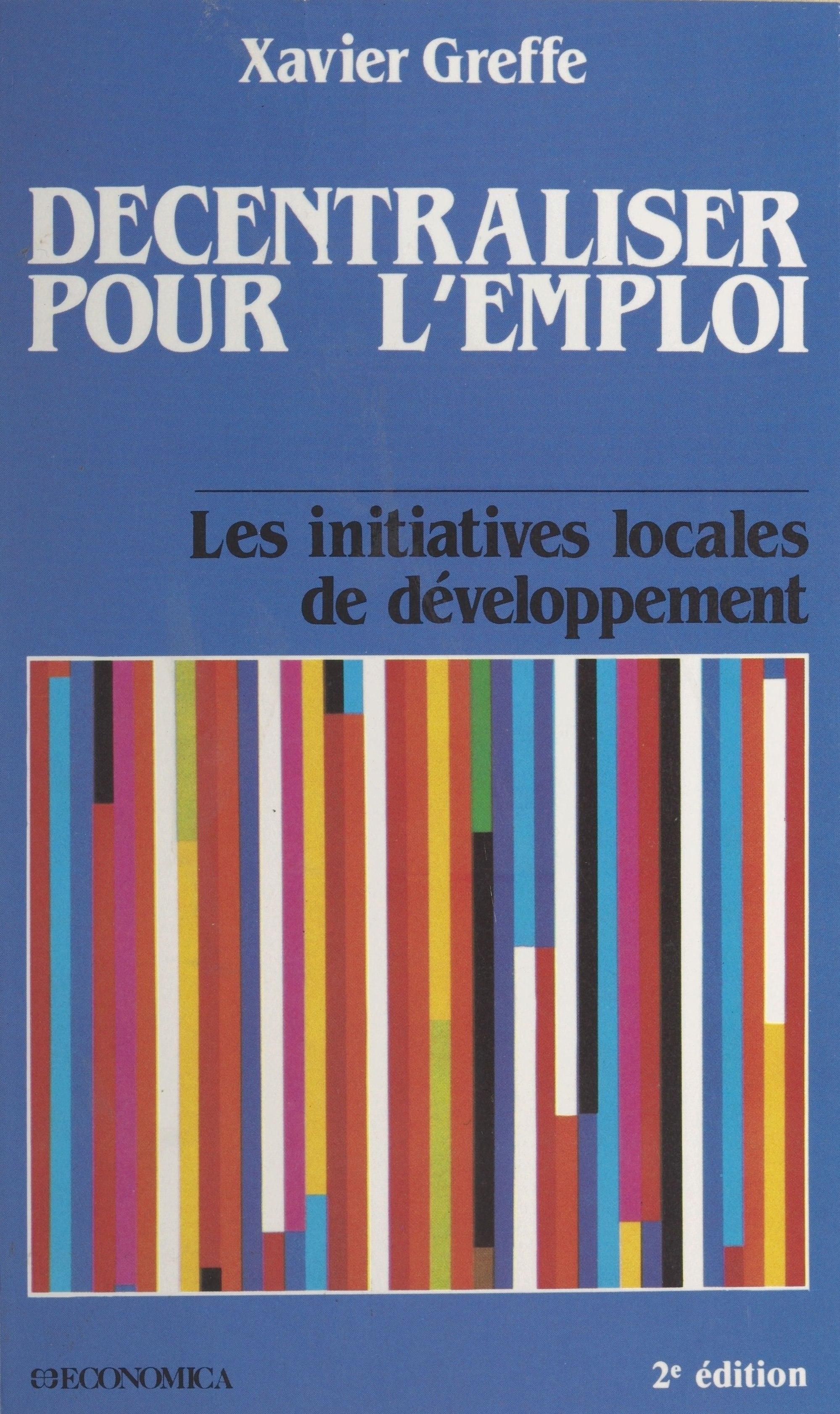 Décentraliser pour l'emploi : les initiatives locales de développement
