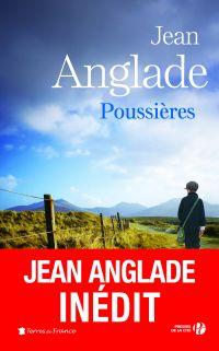 Poussières | ANGLADE, Jean. Auteur