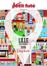 LILLE MÉTROPOLE 2019 Petit Futé | Auzias, Dominique. Auteur